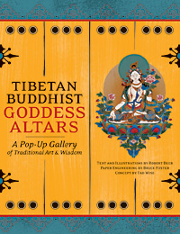 Tibetan Buddhist Goddess Altars by Wise, Foster & Beer