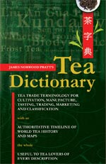 James Norwood Pratt's Tea Dictionary - signed