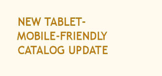 New Tablet- Mobile-Friendly Catalog Update